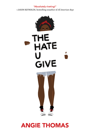The hate u give by Thomas, A. C.